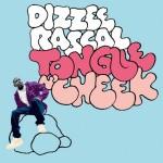 Dizzee Rascal Tongue N' Cheek